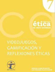 Nuevo número de cuadernos de ética en clave cotidiana: Videojuegos, gamificación y reflexiones éticas