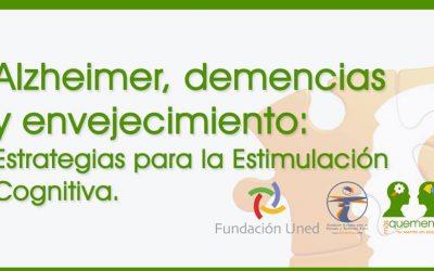 """Curso: """"Alzheimer,demencias y envejecimiento: Estrategias para la Estimulación Cognitiva (3ª Edición)"""""""
