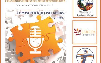XV ENCUENTRO DE SAN ALFONSO LAICOS Y RELIGIOSOS REDENTORISTAS III ENCUENTRO IBÉRICO DE LAICOS REDENTORISTAS
