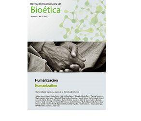 HA NACIDO UN NÚMERO NUEVO DE LA REVISTA IBEROAMERICANA DE BIOÉTICA (8), DEDICADO A LA HUMANIZACIÓN