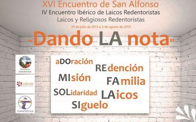 XVI ENCUENTRO DE SAN ALFONSO / IV ENCUENTRO IBÉRICO DE LAICOS CSSR