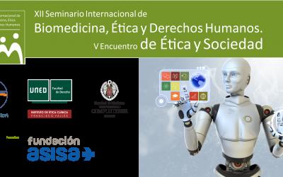 XII Seminario Internacional de Biomedicina, Ética y Derechos Humanos/ V encuentro de Ética y Sociedad